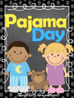 December 21st – Wear Your Pajamas to School!