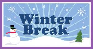 Winter Break – December 24th -January 4th